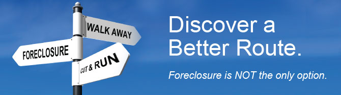 Foreclosure is NOT the only option