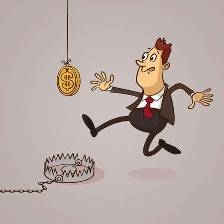 A man earnestly reaching for a coin on a string not realizing he's stepping into a trap.